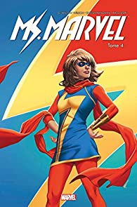Ms. Marvel, tome 4 par G. Willow Wilson