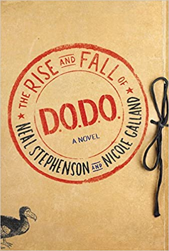 The Rise and Fall of the D.O.D.O. - Neal Stephenson