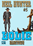 Hangtown (A Bodie the Stalker Western Book 5)