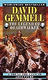 The Legend of the Deathwalker (Drenai Saga Book 7)