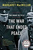 img - for The War That Ended Peace: The Road to 1914 book / textbook / text book
