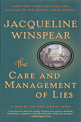 The Care and Management of Lies: A Novel of the Great War (P.S. (Paperback)) (Ww1 Trenches Christmas)
