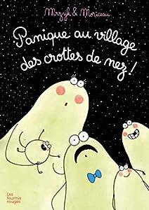 """Afficher """"Panique au village des crottes de nez !"""""""