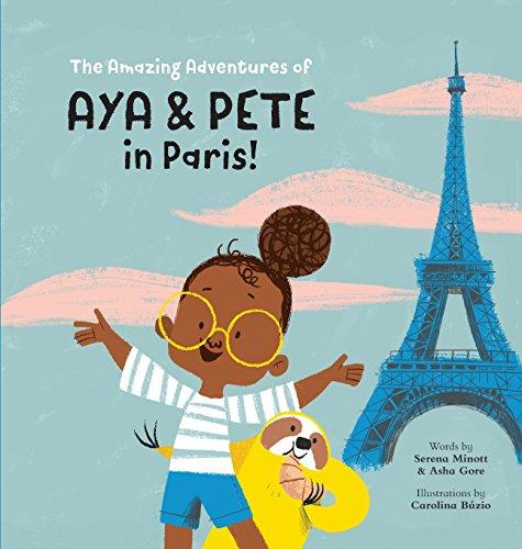 The Amazing Adventures of Aya & Pete in Paris!