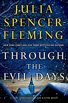 Through the Evil Days: A Clare Fergusson and Russ Van Alstyne Mystery (Fergusson/Van Alstyne Mysteries Book 8) by [Spencer-Fleming, Julia]