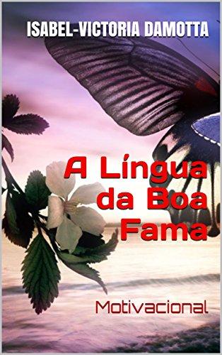 Amazon Com A Língua Da Boa Fama Motivacional Portuguese