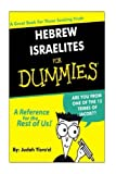 Hebrew Israelites for Dummies: Best Selling Bible Study Tool