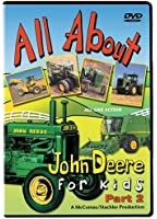 All About John Deere For Kids DVD, Part 2