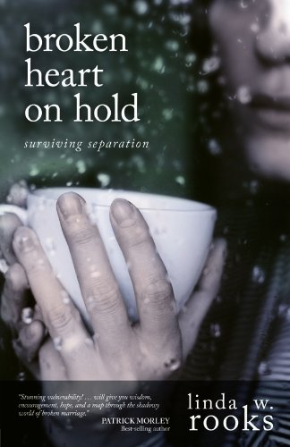 Broken Heart on Hold: Surviving Separation by David C Cook