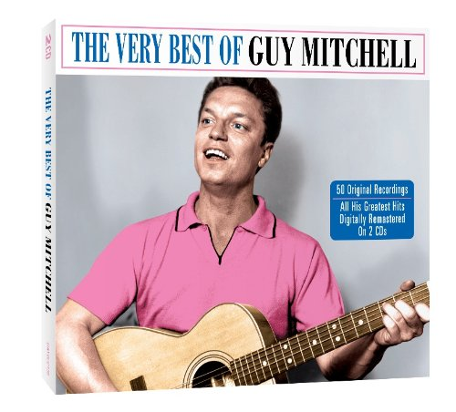 Guy Mitchell - Going Back in Time Hits From the 50