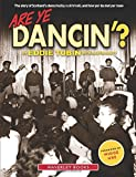 Are Ye Dancin'?: The Story of Scotland's Dance Halls - And How Yer Dad Met Yer Ma!