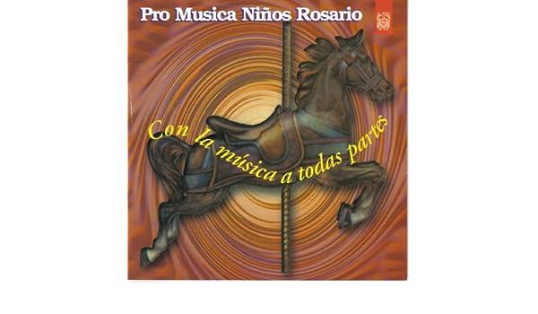 Con la Música a Todas Partes de Pro Musica Niños Rosario en Amazon Music - Amazon.es