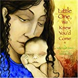 Little One, We Knew You'd Come, Sally Lloyd-Jones, 0316523917