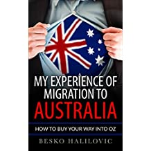 My Experience Of Migration To Australia: How To Buy Your Way Into Oz