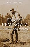Ernest Hemingway in Yellowstone Country