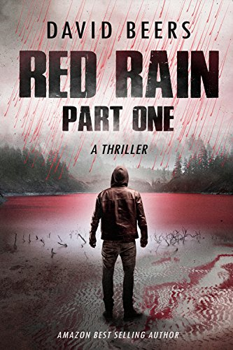 Red Rain - Part One: A Gripping Psychological Thriller by [Beers, David]