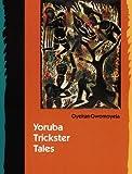 Yoruba Trickster Tales, Oyekan Owomoyela, 0803235631