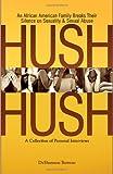 Hush Hush, DeShannon Bowens, 0979661900