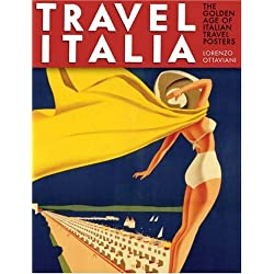Travel Italia: The Golden Age of Italian Travel Posters