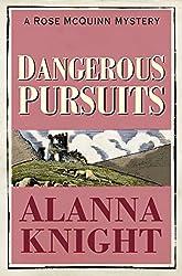 Dangerous Pursuits (A Rose McQuinn Mystery No.2) (Rose McQuinn series)