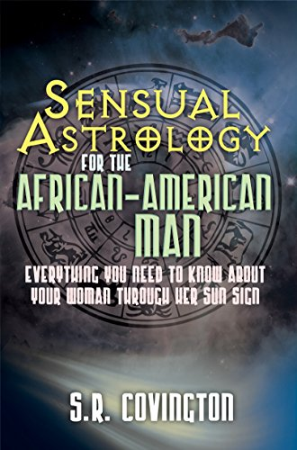 Books : Sensual Astrology for the African American Man: Everything You Need to Know About Your Woman Through Her Sun Sign (Urban Renaissance)