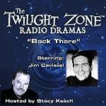 Back There: The Twilight Zone Radio Dramas | Rod Serling