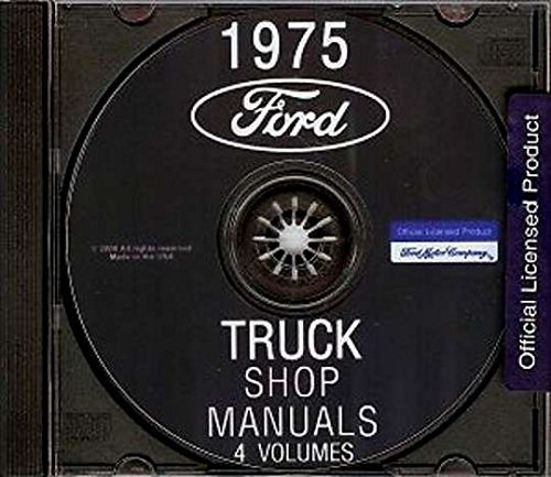 Download A MUST FOR OWNERS, MECHANICS & RESTORERS - THE 1975 FORD TRUCK VAN & PICKUP FACTORY REPAIR SHOP & SERVICE MANUAL CD - For F100 F150 F250 F350 F500 F600 TO F1100, C-Series, H-Series, P-Series, B-Series, N-Series, HT-Series Bronco, Econoline,l Delivery pdf epub