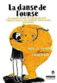 La danse de l'ourse par Patrice Favaro