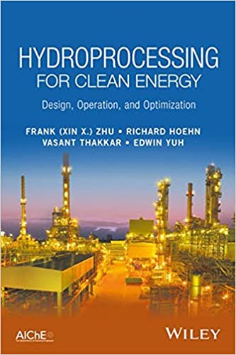 Hydroprocessing for clean energy design operation and hydroprocessing for clean energy design operation and optimization 1st edition fandeluxe Gallery