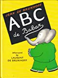 ABC de Babar - (French Edition)