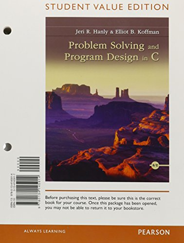 Problem Solving and Program Design in C, Student Value Edition (8th Edition) by Pearson