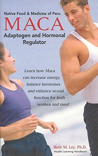 - [(Maca! : Peruvian Ginseng-- the Hormonal Regulator)] [By (author) Beth M. Ley] published on (January, 2003)