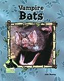 Vampire Bats, Julie Murray, 1591973139