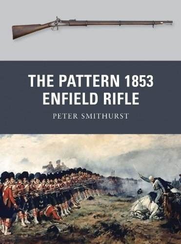 - The Pattern 1853 Enfield Rifle (Weapon Book 10)