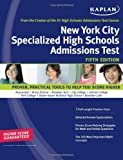 Kaplan New York City Specialized High Schools Admissions Test, Kaplan, 1427797005