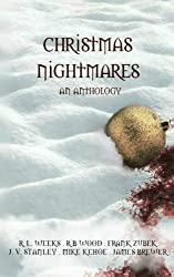 Christmas Nightmares: A horror Anthology