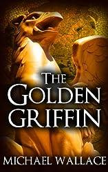 The Golden Griffin (book #3) (The Dark Citadel)