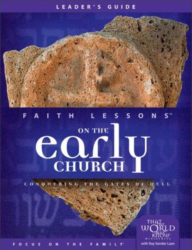 Faith Lessons on the Early Church (Church Vol. 5) Leader
