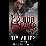 Blood Slayer | Tim Miller