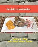 Classic Peruvian Cooking
