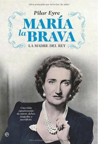 Descargar Libro María La Brava Pilar Eyre
