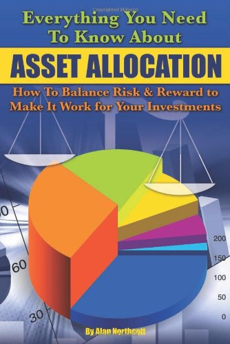 Everything You Need to Know About Asset Allocation: What It Is, How to Make It Work for Your Investments, and More