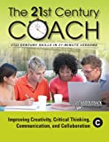 Improving Creativity, Critical Thinking, Communication, and Collaboration, Saddleback Educational Publishing, 1616512539