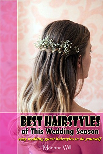 Best Hairstyles Of This Wedding Season Easy Wedding Guest
