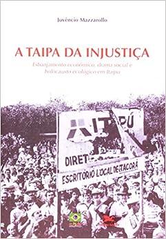 Taipa Da Injustiça