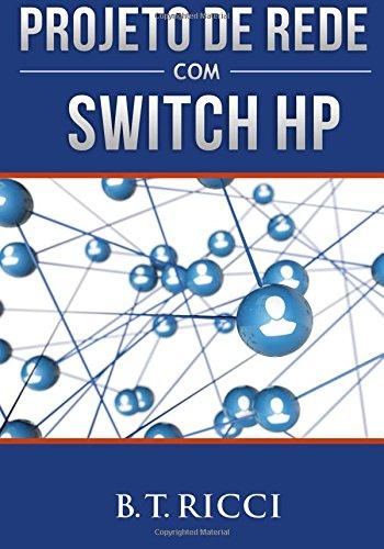 Projeto de Rede com Switch HP (Portuguese ()