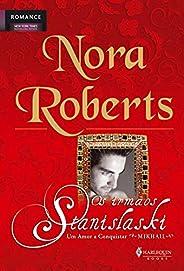 Um Amor a Conquistar (As Irmãs Stanislaski Livro 2)