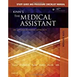 Study Guide and Procedure Checklist Manual for Kinn's The Medical Assistant: An Applied Learning Approach, 13e