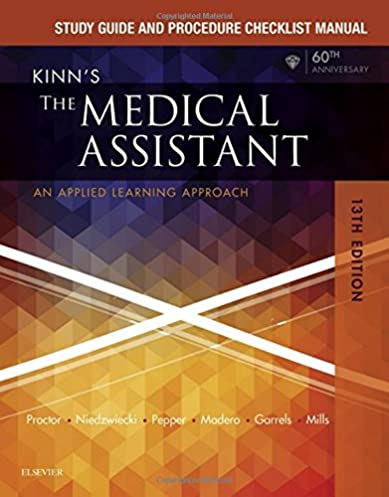 study guide and procedure checklist manual for kinn s the medical rh amazon com kinns medical assistant study guide answers chapter 1 kinns medical assistant study guide answers chapter 5