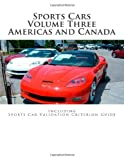 Sports Cars Volume Three Americas and Canada, Robert Boyd, 1477692681